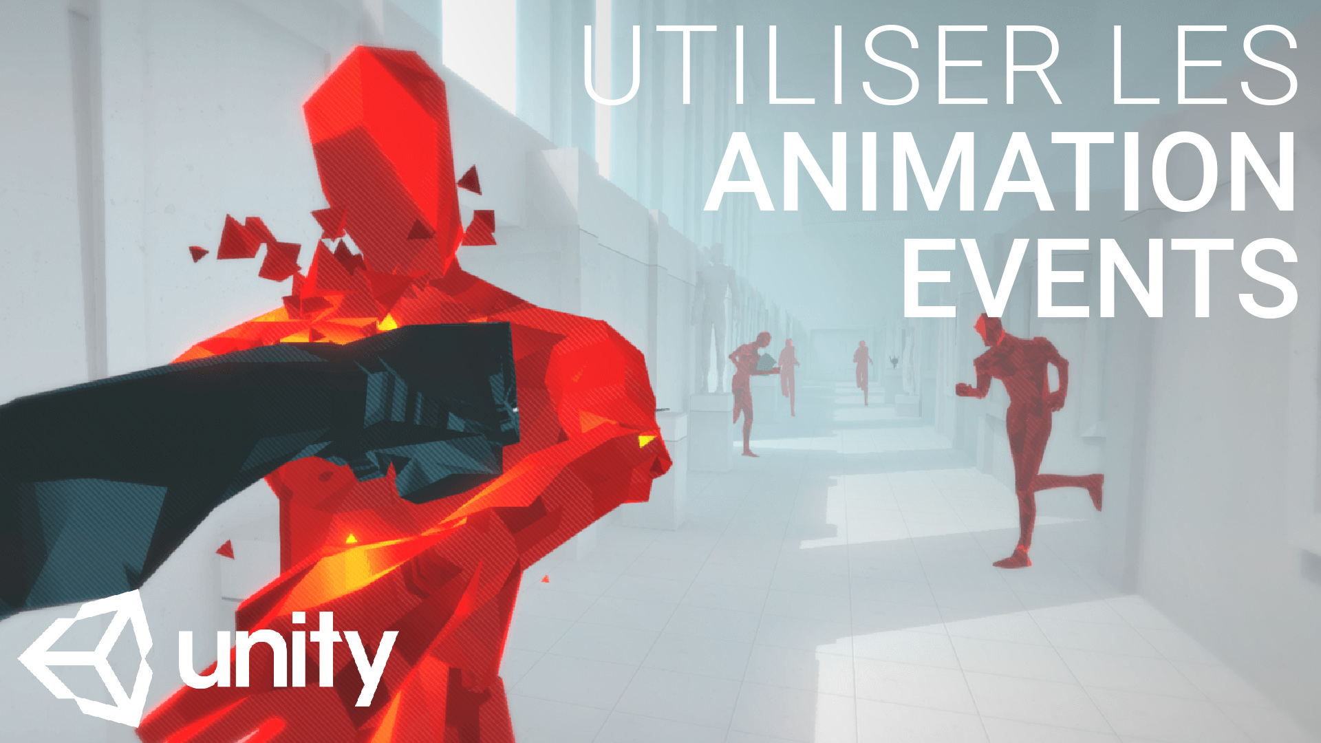 Animation Event : tutoriel unity en français