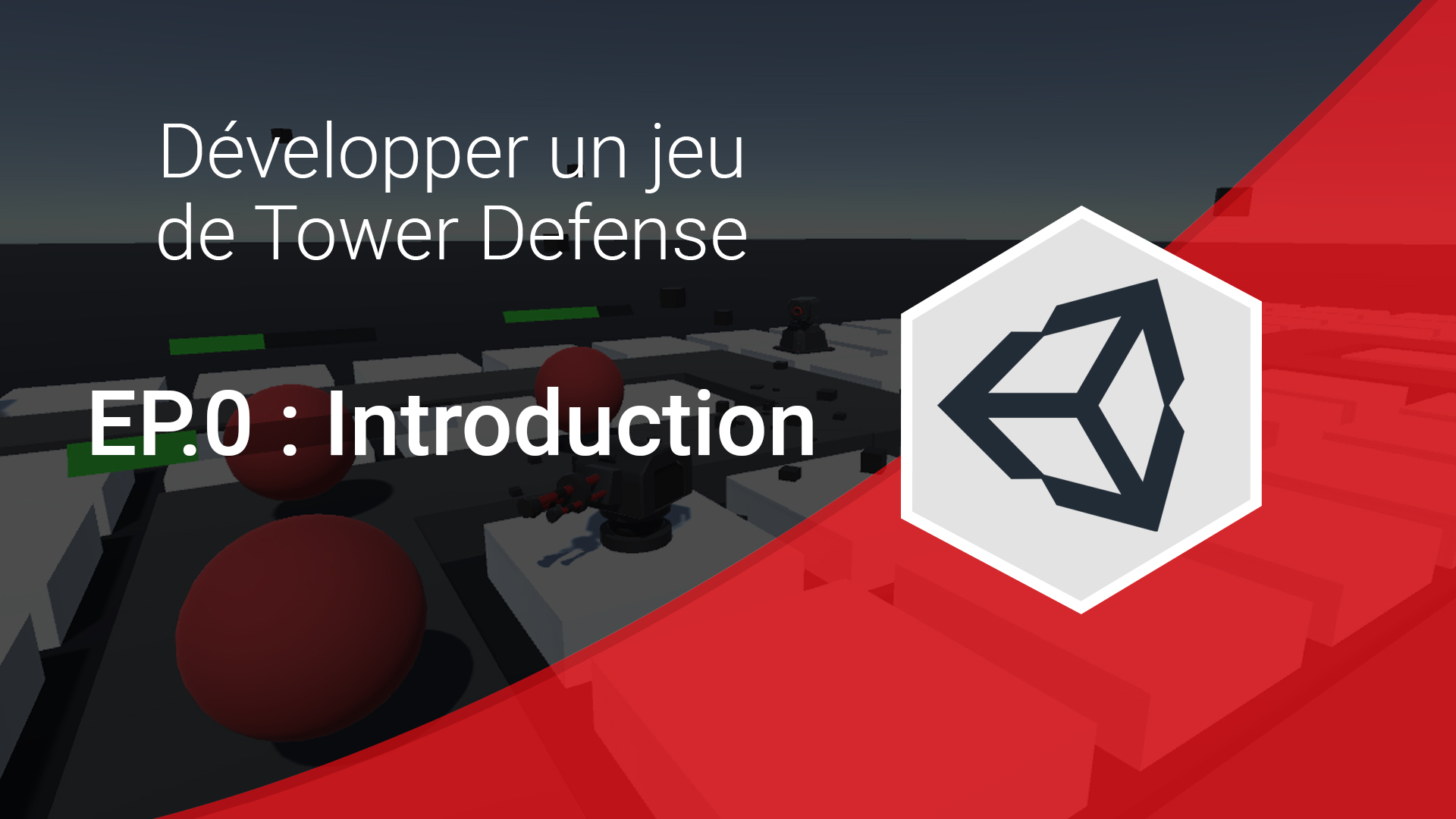 développer un jeu de tower defense sur unity 3d : episode 0 introduction